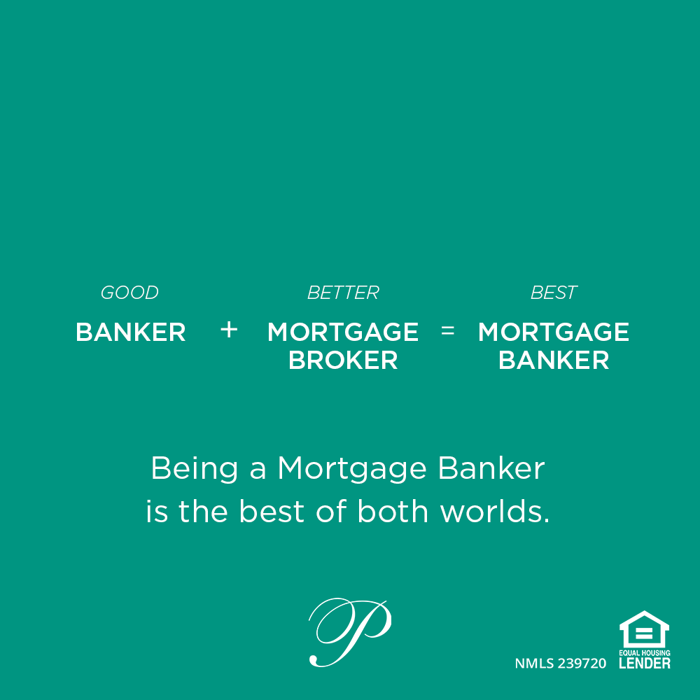 Being a mortgage banker is the best of both worlds graphic.