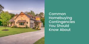 Home buying contingencies title graphic.